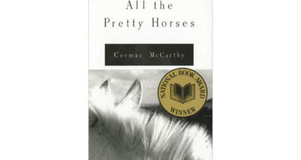 Reader recommendation: All the Pretty Horses
